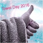 Happy Towel Day!!!