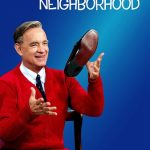 Movie Review: A Beautiful Day in the Neighborhood